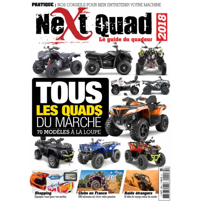 Next Quad - Le guide du quadeur 2018