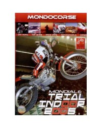 DVD MONDIAL TRIAL INDOOR 2005