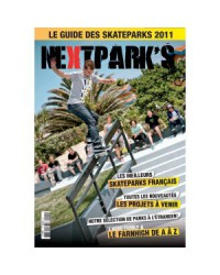 Next Parks 2011 - Le guide des skateparks de France