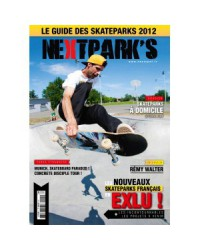 Next Parks 2012 - Le guide des skateparks de France